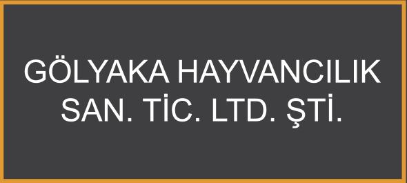 Gölyaka Hayvancılık San. Tic. Ltd. Şti.