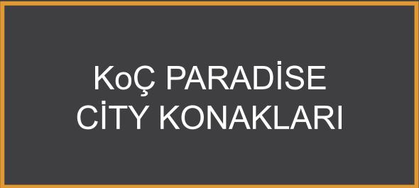 Koç Paradise City Konakları