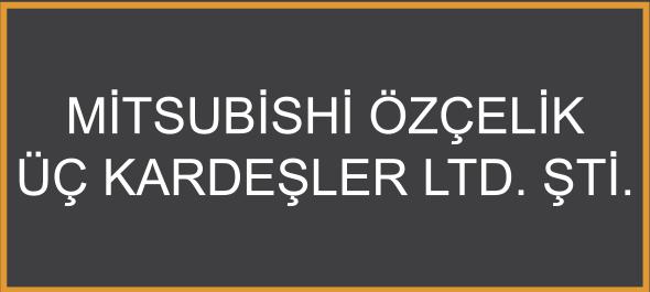 Mitsubishi Özçelik Üç Kardeşler Ltd. Şti.