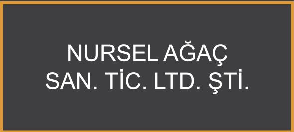 Nursel Ağaç San. Tic. Ltd. Şti.