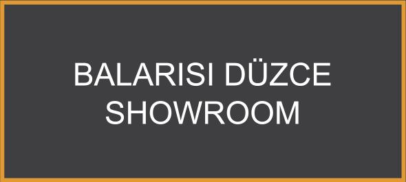 Balarısı Düzce Showroom