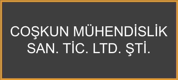 Coşkun Mühendislik San. Tic. Ltd. Şti.