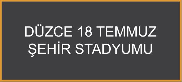 Düzce 18Temmuz Şehir Stadyumu